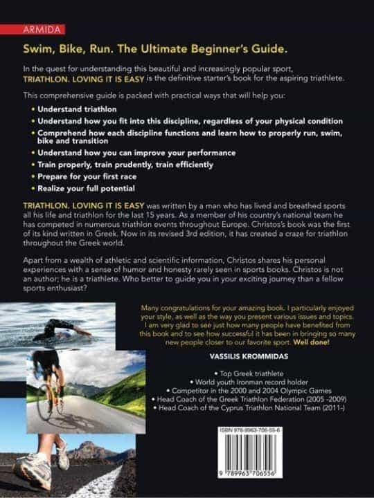 Triathlon. Loving it is easy. Swim, Bike, Run. The Ultimate Beginner's guide