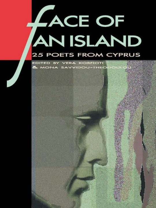 Face of an Island - 25 poets from Cyprus