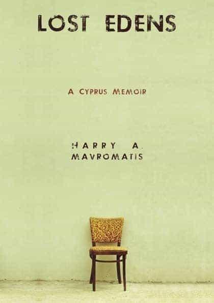 Lost Edens - A Cyprus Memoir