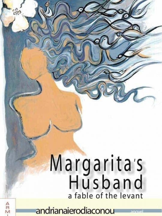Margarita's Husband - A Fable of the Levant